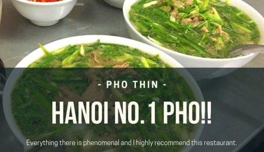 ベトナムで食べるべき本場のフォーはここ!!忘れられない味 ハノイ「PHO THIN(フォー・ティン)」
